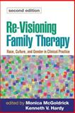 Re-Visioning Family Therapy, Second Edition : Race, Culture, and Gender in Clinical Practice, , 1593854277