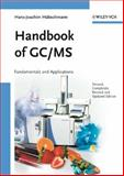 Handbook of GC/MS : Fundamentals and Applications, Hübschmann, Hans-Joachim, 352731427X