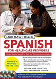 McGraw-Hill's Spanish for Healthcare Providers, Rios, Joanna and Torres, José Fernández, 0071664270