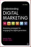 Understanding Digital Marketing, Damian Ryan and Calvin Jones, 0749464275