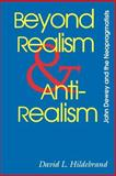 Beyond Realism and Antirealism 9780826514271