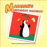 Macaroni's Midnight Madness, Christina St-Laurent, 1462854273