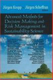 Advanced Methods for Decision Making and Risk Management in Sustainability Science, Kropp, Jürgen and Scheffran, Jürgen, 1600214274