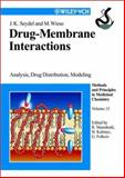 Drug-Membrane Interactions : Analysis, Drug Distribution, Modeling, Seydel, Joachim K., 3527304274