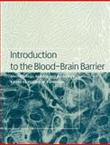 Introduction to the Blood-Brain Barrier : Methodology, Biology and Pathology, , 0521034272