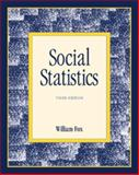 Social Statistics : With Doing Statistics Using MicroCase, Fox, William, 0922914273
