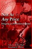 Not at Any Price : Integrity in Professi, Bartimo, Vincent, 1425904270