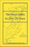 The Dixon Valley, T. Triplett Russell and John K. Gott, 1556134274