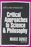 Critical Approaches to Science and Philosophy, , 0765804271
