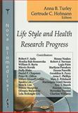 Life Style and Health Research Progress, Turley, Anna B. and Hofmann, Gertrude C., 160456427X