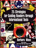 25 Strategies for Guiding Readers through Informational Texts, Moss, Barbara, 1606234277