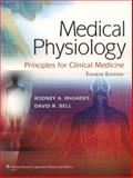 Medical Physiology : Principles for Clinical Medicine, Rhoades, Rodney and Bell, David R., 1609134273