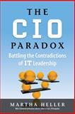 The CIO Paradox, Martha Heller, 193713427X