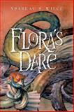 Flora's Dare, Ysabeau S. Wilce, 0152054278