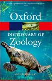 A Dictionary of Zoology, Michael Allaby, 0199684278