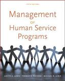 Management of Human Service Programs, Lewis, Judith A. and Packard, Thomas R., 084003427X