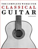 The Complete Works for Classical Guitar, Javier Marcó, 1475174276