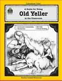 A Guide for Using Old Yeller in the Classroom, Michael Levin, 1557344272