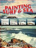 Painting Surf and Sea, Harry R. Ballinger, 048646427X