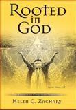 Rooted in God, Helen Zachary, 0595674275