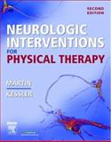 Neurologic Interventions for Physical Therapy, Kessler, Mary and Martin, Suzanne Tink, 0721604277