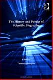 The History and Poetics of Scientific Biography, SöDerqvist, Thomas, 075468427X