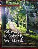 The Pathways to Sobriety, William Fleeman, 089793427X