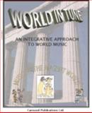 World in Tune - an Integrative Approach to World Music, Musical Instrument Included 9780935474275