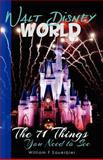 Walt Disney World: the 71 Things You Need to See, William Sauerbier, 1469914271