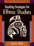 Teaching Strategies for Ethnic Studies, Banks, James A., 0205594271