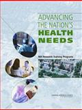 Advancing the Nation's Health Needs : NIH Research Training Programs, National Research Council Staff, 0309094275