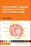 Communication, Language and Literacy in the Early Years Foundation Stage, Bradford, Helen, 0415474272