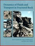 Dynamic Fluids and Transport Through Fractured Rock, , 0875904270