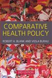 Comparative Health Policy, Blank, Robert H. and Burau, Viola, 0230234275