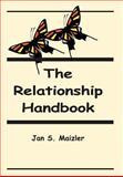 Relationship Handbook, Jan S. Maizler, 0595654274
