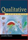 Qualitative Researching, Mason, Jennifer, 076197427X