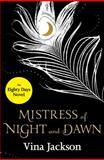 Mistress of Night and Dawn, Vina Jackson, 1480474274