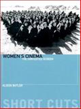 Women's Cinema : The Contested Screen, Butler, Alison, 1903364272