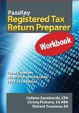 Passkey Registered Tax Return Preparer Workbook, Three Complete Irs Rtrp Practice Exams, 2013-2014 Edition, Collette Szymborski and Christy Pinheiro, 1935664271