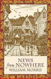 News from Nowhere, William Morris, 0486434273