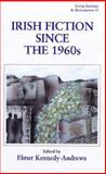 Irish Fiction since the 1960s 9780861404278