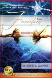 Freedom from Migraines, Robert B. Campbell, 1483984273