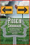 Pigskin Crossroads, Jeffrey Markowitz and Ariana Markowitz, 1491044276