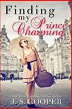 Finding My Prince Charming, J. S. Cooper, 1500324272