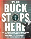 The Buck Stops Here, Thomas J. Craughwell and Edwin Kiester, 159233427X
