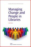 Managing Change and People in Libraries, Massey, Tinker, 1843344270