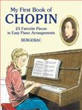 My First Book of Chopin, Bergerac, 0486424278