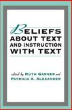 Beliefs about Texts and Instruction with Text, , 0805814272