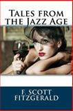 Tales from the Jazz Age, F. Fitzgerald, 1495474275