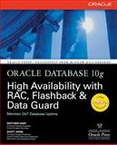 Oracle Database 10g High Availability with RAC, Flashback and Data Guard, Hart, Matthew and Jesse, Scott, 0072254289